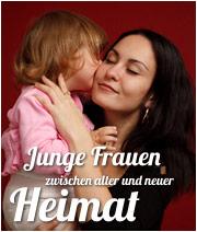 Junge Frauen zwischen alter und neuer Heimat - Migrantinnen in Magdeburg