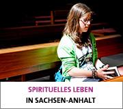 Spirituelles Leben in Sachsen-Anhlt
